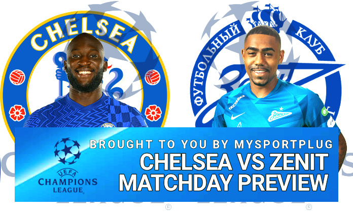 Chelsea Vs Zenit Matchday Preview | Injury Update, Lineup, Formation And Kickoff Time