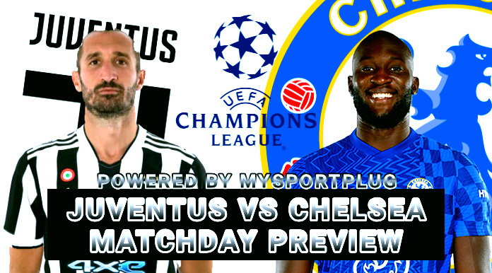 Juventus Vs Chelsea Matchday Preview | Injury Update, Lineup, Formation And Kickoff Time